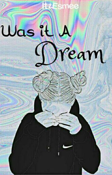 Was It A Dream? || Cameron Dallas DEEL 1 + 2