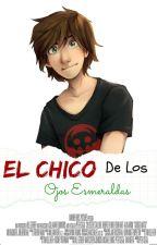 El Chico De Los Ojos Esmeraldas #1 by Valgg123