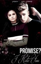 Promise? I Hate You (Jelena Texting) by ece_gomez