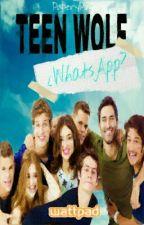 Teen Wolf: ¿Whatsapp? by milxchr