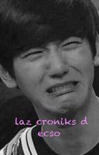las croniks d ecso  by xiaohan_7