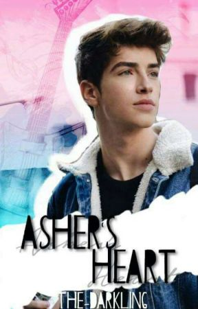 Asher's Heart | Wattys2017 by rhxpsodicxlly