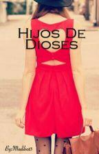 Hijos De Dioses by Madibo13