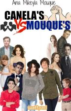 CANELA'S Vs. MOUQUE'S by AnaMikeylaMouque