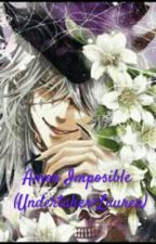 Amor Imposible ( Undertaker × Lauren) by forever-crepymonster