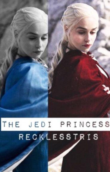 The Jedi Princess (An Anakin Skywalker Story)