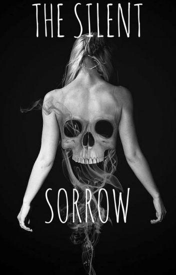 The Silent Sorrow (GirlxGirl)