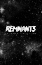 ❝remnants❞ by scribbIed