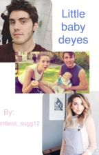 Little baby Deyes (Zalfie fanfiction) by pointless_sugg12