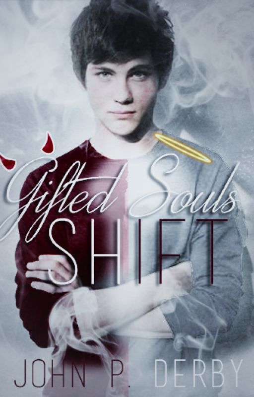 Gifted Souls - Shift by JohnPDerby