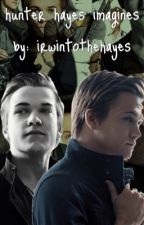 Hunter Hayes Imagines by irwintothehayes