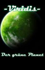 Viridis - Der grüne Planet by Octubion