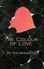 The Colour of Love by Katarina0724
