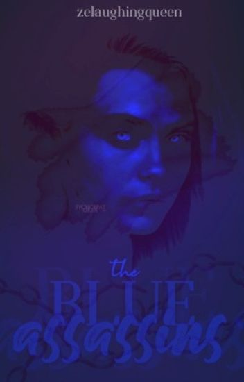 The Blue Assassins: Book I
