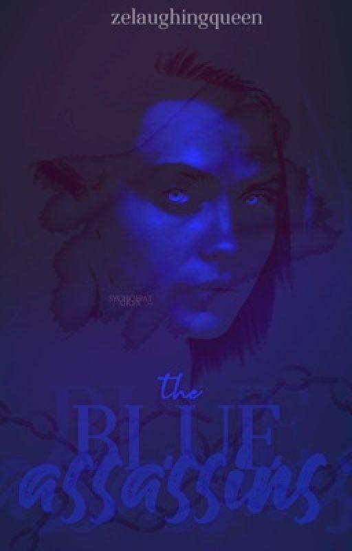 The Blue Assassins  by Disarming_Dakota