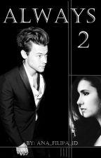 Always 2 |H.S| by Ana_Filipa_1D
