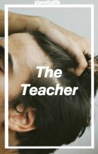 The Teacher - Ziam Mayne (PT/BR) by ziamitslife