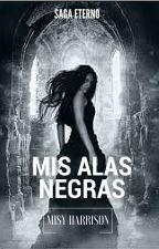 Mis Alas Negras by Misyharrison
