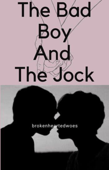 The Bad Boy And The Jock [BoyxBoy]