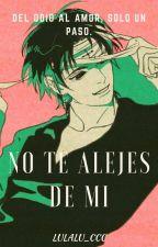 No Te Alejes De Mi (Kuroro X Kurapika) by lulalu_ccc