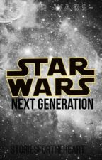 Next Generation (Han Solo and Leia Organa Fanfiction) by HoltzmannIsMine