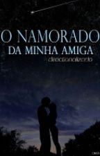 Namorado Da Minha Amiga by directionalizado