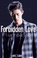 Forbidden Love with iKON Hanbin.  by lidiloves