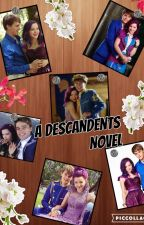 Descendants Novel by Fanfiction-Hipster