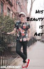 His Beauty is Art (l.s. au) by halfxheart
