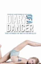Diary of a Dancer; Brynn Rumfallo's Story by bratayleystorybook