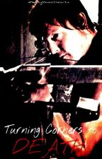 Turning corners to death (The Walking dead/Daryl Dixon) UNDER EDIT by xMalfoyssweetheartx