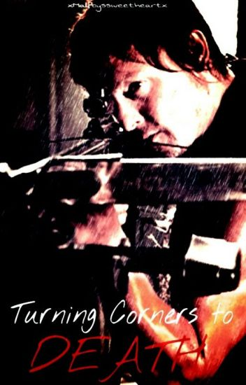 Turning corners to death (The Walking dead/Daryl Dixon) UNDER EDIT