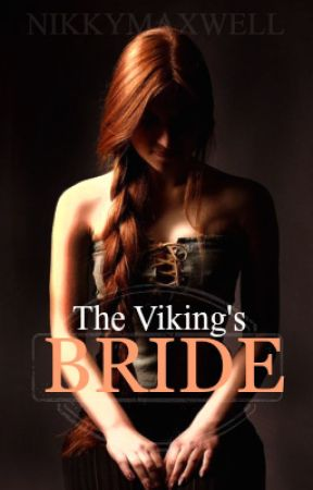 The Viking's Bride by NikkyMaxwell