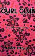 Gurl Club by TwilightSilver164