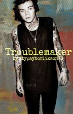 Troublemaker//Punk Harry Styles {book 1} by StyPaYhOrLiKsOn78
