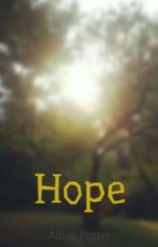 Hope by Albus_Potter
