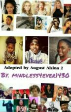 Adopted By August Alsina 2 by mindless4ever1430