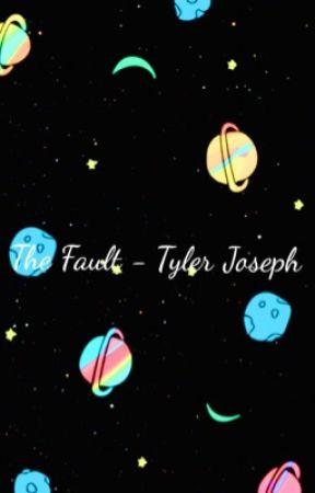 The Fault - Tyler Joseph  by BlurryGoner