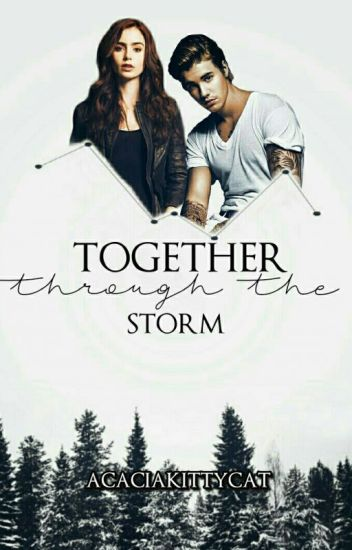 Together Through The Storm •jb