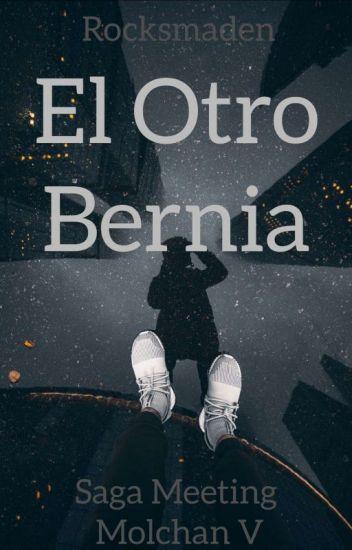 MEETING MOLCHAN #5 (El Otro Bernia)