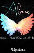 ALMAS ( Entre El cielo y el Infierno #1) by Maleja_Arenas
