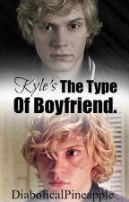 Kyle Is The Type  (Kyle Spencer) by DiabolicalPineapple