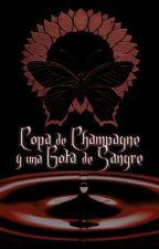 Copa de Champagne y una gota de Sangre by NonaBeaumont