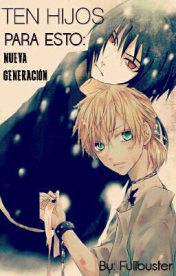 ¡Ten hijos para esto!: Nueva generación (Naruto)