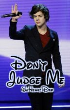 Don't Judge Me (Larry Stylinson) by WeHeart1Dxo