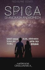 Spica Di Angkasa Andromeda (On Hold) by griseldaenr14_