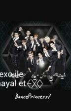 Senin Hayalin EXO by DancePrincess1