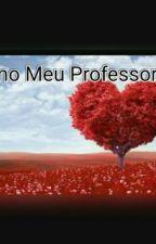 AMO Meu Professor by patyy090