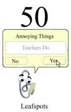 50 Annoying Things That Teachers Do | Book 4 | The 50 Series by Leafspots