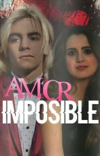 Amor Imposible-Raura-¡HOT! by ACLynch90